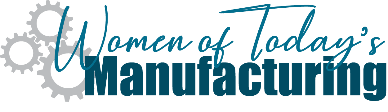 Women of Today's Manufacturing (WOTM) – Rockford, Illinois